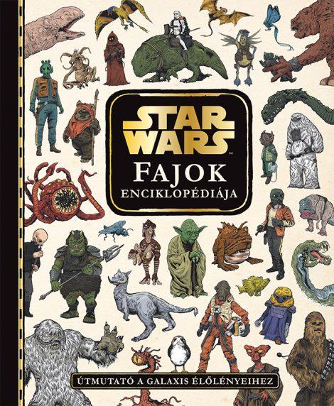 Könyv borító - Star Wars – Fajok enciklopédiája – Útmutató a galaxis élőlényeihez