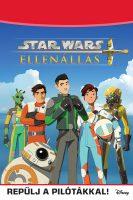 Könyv borító - Star Wars: Ellenállás – Repülj a pilótákkal!