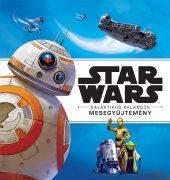 Könyv borító - Star Wars – Galaktikus Kalandok (Mesegyűjtemény)