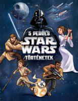 Könyv borító - Star Wars: 5 perces Star Wars-történetek